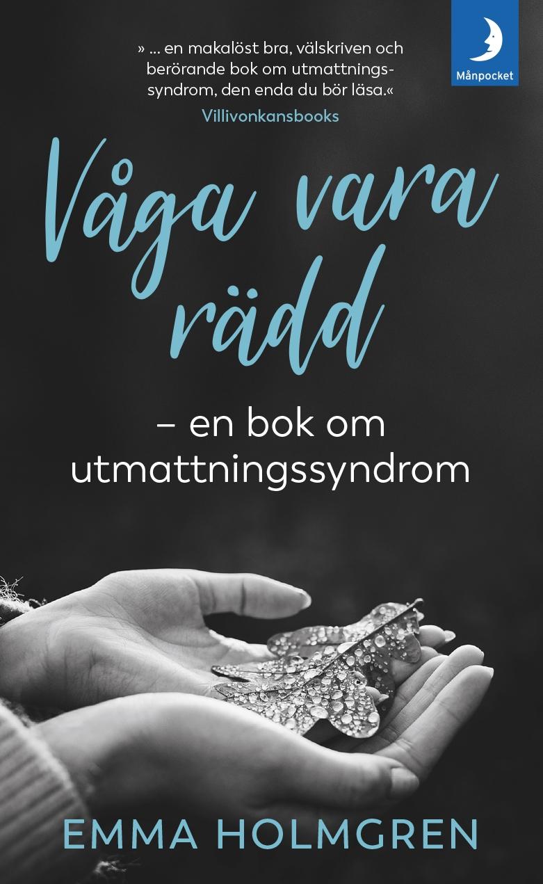 Våga vara rädd – Emma Holmgren
